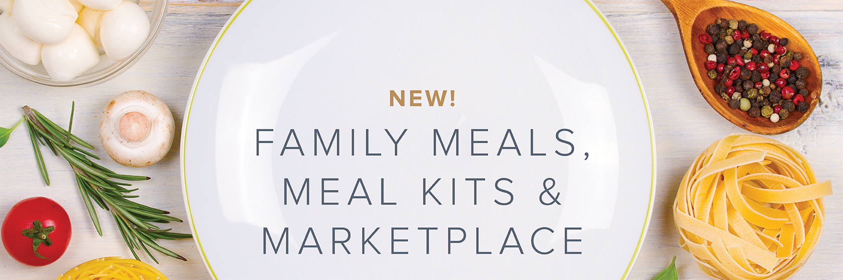 Family Meals, Meal Kits & Marketplace
