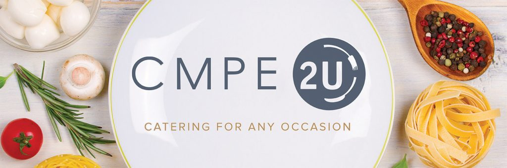 CMPE 2U. Catering for any occasion.